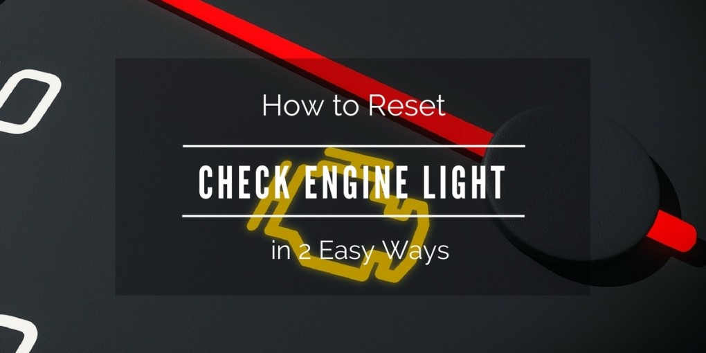 how-to-reset-check-engine-light